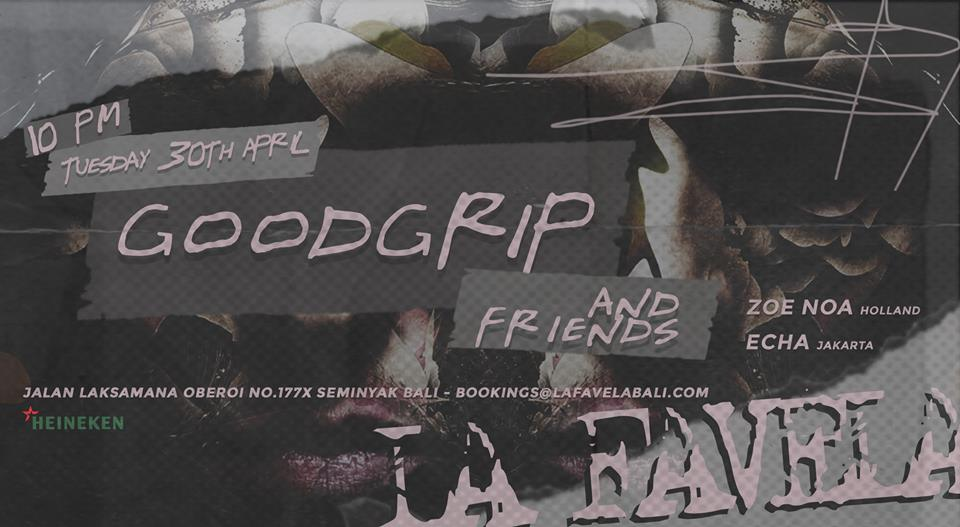 190430-la-favela-goodgrip-and-friends