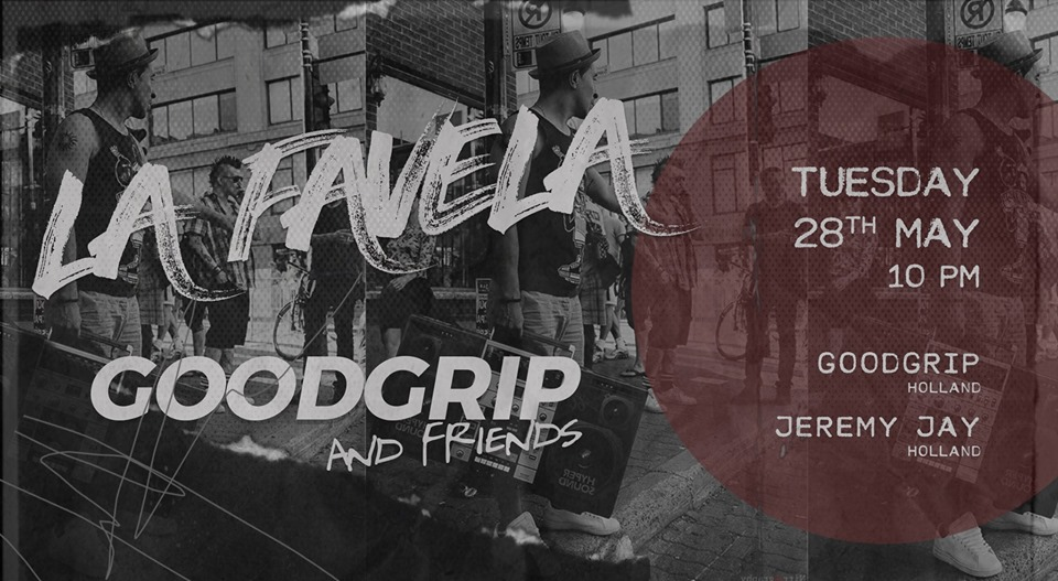 190528-la-favela-goodgrip-and-friends